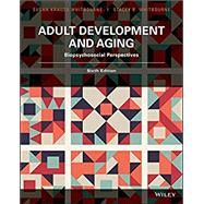 Adult Development and Aging: Biopsychosocial Perspectives 6E by Whitbourne, Susan Krauss, 9781119257264