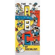 The ABCs of Socialism by SUNKARA, BHASKARWRIGGLESWORTH, PHIL, 9781784787264