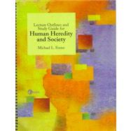 Lecture Outlines and Study Guide for Human Heredity and Society by Foster, Michael L., 9780072897265