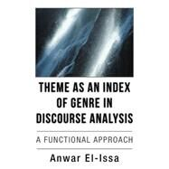 Theme As an Index of Genre in Discourse Analysis by El-issa, Anwar, 9781504977265