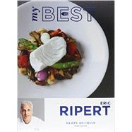 My Best: Eric Ripert by Ripert, Eric; Mosier, Angie, 9782841237265
