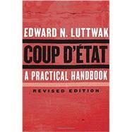 Coup D'état by Luttwak, Edward N., 9780674737266