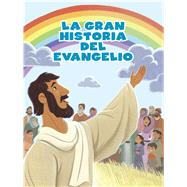 La Historia del evangelio (paquete de 12) by Unknown, 9781433687266