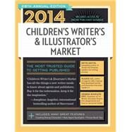 Children's Writer's & Illustrator's Market 2014 by Sambuchino, Chuck, 9781599637266