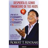 Despierta el genio financiero de tus hijos / Why