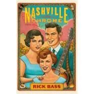 Nashville Chrome by Bass, Rick, 9780547317267