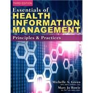 Essentials of Health Information Management by Green, Bowie, 9781285177267