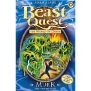 Beast Quest: 34: Murk the Swamp Man by Blade, Adam, 9781408307267