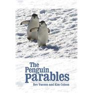 The Penguin Parables by Colson, Kim; Vucson, Bev, 9781943837267