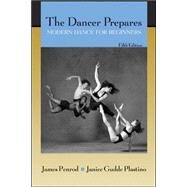 The Dancer Prepares: Modern Dance for Beginners by Penrod, James; Plastino, Janice Gudde, 9780072557268