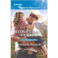 Second Chance Rancher by Thayer, Patricia, 9780373757268