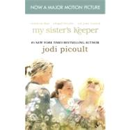 My Sister's Keeper; A Novel by Jodi Picoult, 9781439157268