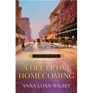 A Deceptive Homecoming by Loan-Wilsey, Anna, 9781617737268