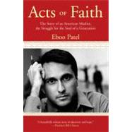 Acts of Faith by Patel, Eboo, 9780807077269