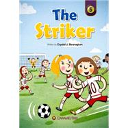 The Striker by Stranaghan, Crystal J., 9780993897269