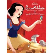 Snow White and the Seven Dwarfs: The Story of Snow White by Disney Book Group; Disney Storybook Art Team, 9781484767269
