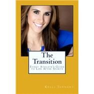 The Transition by Tennant, Kelli; Walton, Luke, 9781499547269