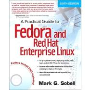Practical Guide to Fedora and Red Hat Enterprise Linux, A by Sobell, Mark G., 9780132757270