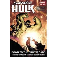 Savage Hulk Vol. 2 by Bechko, Corinna; Hardman, Gabriel; Parker, Jeff; Snider, Jesse Blaze; Kurth, Steve, 9780785197270