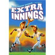 Extra Innings by Barber, Tiki; Barber, Ronde; Mantell, Paul, 9781442457270