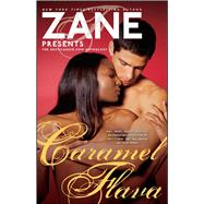Zane's Caramel Flava; The Eroticanoir.com Anthology by Zane, 9780743297271