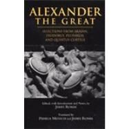 Alexander the Great : Selections from Arrian, Diodorus, Plutarch, and Quintus Curtius