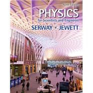 Physics for Scientists and Engineers by Serway, Raymond A.; Jewett, John W., 9781133947271