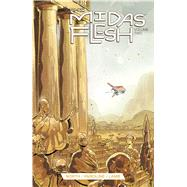 The Midas Flesh 2 by North, Ryan; Paroline, Shelli; Lamb, Braden, 9781608867271