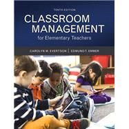 Classroom Management for Elementary Teachers with MyEducationLab with Enhanced Pearson eText, Loose-Leaf Version -- Access Card Package by Evertson, Carolyn M.; Emmer, Edmund T., 9780134027272
