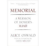 Memorial by Oswald, Alice; Boland, Eavan (AFT), 9780393347272