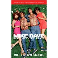 Mike and Dave Need Wedding Dates by Stangle, Mike; Stangle, Dave, 9781501147272