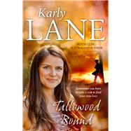 Tallowood Bound by Lane, Karly, 9781743317273