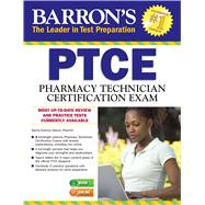 Barron's PTCE/ Pharmacy Technician Certification Exam by Koborsi-tadros, Pharmd, Sacha, 9781438007274