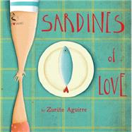Sardines of Love by Aguirre, Zurine, 9781846437274