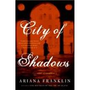 City of Shadows by Franklin, Ariana, 9780060817275
