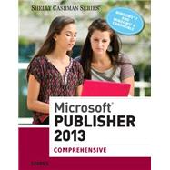 Microsoft Publisher 2013 Comprehensive by Starks, Joy L., 9781285167275