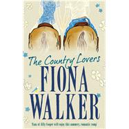 The Country Lovers by Walker, Fiona, 9781784977276