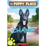 Champ (The Puppy Place #43) by Miles, Ellen, 9780545857277