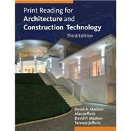 Print Reading for Architecture and Construction Technology with Premium Website Printed Access Card by Madsen, David A.; Jefferis, Alan; Madsen, David P.; Jefferis, Tereasa, 9781133127277