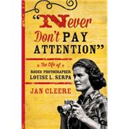 Never Don't Pay Attention by Cleere, Jan, 9781442247277
