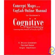 Concept Maps & CogLab Online Manual to accompany Cognitive Psych: Connecting Mind