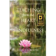 Teaching from the Heart of Mindfulness by Alderfer, Lauren, 9780996087278