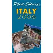 Rick Steves' Italy 2006 by Steves, Rick, 9781566917278