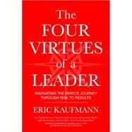 The Four Virtues of a Leader by Kaufmann, Eric, 9781622037278