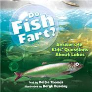 Do Fish Fart? by Thomas, Keltie; Ouseley, Deryk, 9781770857278