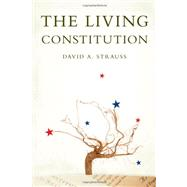 The Living Constitution by Strauss, David A., 9780195377279