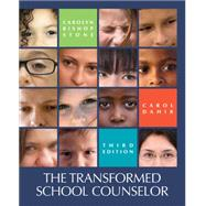 The Transformed School Counselor by Stone, Carolyn; Dahir, Carol A., 9781305087279