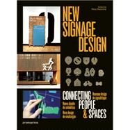 New Signage Design: Connecting People & Spaces by Shaoqiang, Wang, 9788415967279