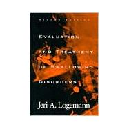 Evaluation and Treatment of Swallowing Disorders by Logemann, Jeri A., 9780890797280
