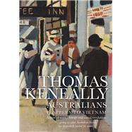 Australians by Keneally, Thomas, 9781925267280